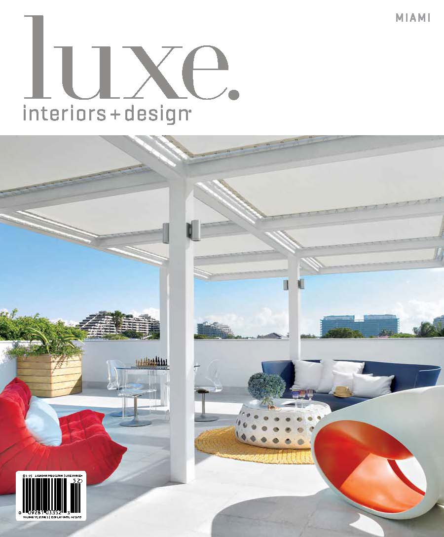 Luxe magazine features dkor 2015 interior design press for Miami interior design magazine