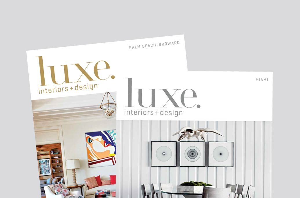 Luxe magazine features dkor 39 s sophisticated beach vacation for Miami interior design magazine