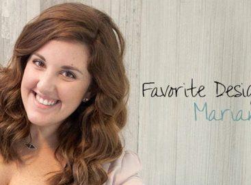 Favorite Designer Picks – Marianna