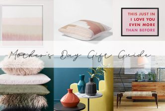 Mother's Day Gift Guide By DKOR Interiors
